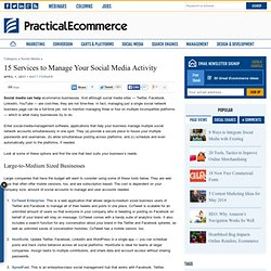 15 Services to Manage Your Social Media Activity