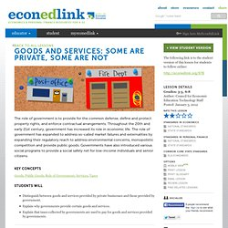 Goods and Services: Some are Private, Some are Not