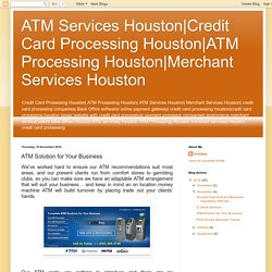 Merchant Services Houston: ATM Solution for Your Business