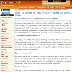 Unveil The Services As Procured From A Reputed Car Servicing Garage