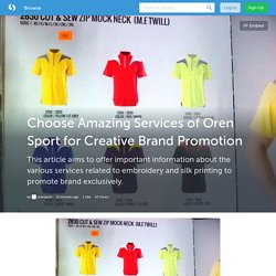 Choose Amazing Services of Oren Sport for Creative Brand Promotion (with image) · orensport