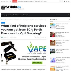 What kind of help and services you can get from ECig Perth Providers for Quit Smoking?