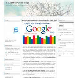 S.D.SEO Services blogs Google's Page Quality Guidelines for High Quality Content