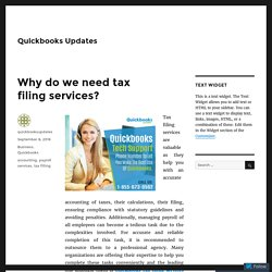 Why do we need tax filing services? – Quickbooks Updates