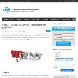 5 services en ligne pour créer rapidement une page Web