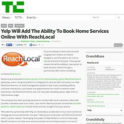 Yelp Adds Booking Home Services Online With ReachLocal