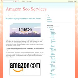 Amazon Seo Services: Regional language support for Amazon sellers