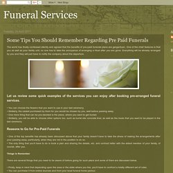 Some Tips You Should Remember Regarding Pre Paid Funerals