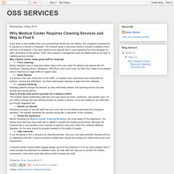 OSS SERVICES: Why Medical Center Requires Cleaning Services and Way to Find It