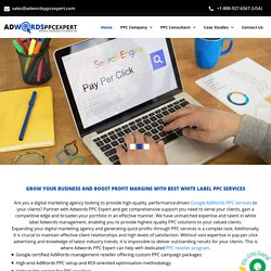 White Label Adwords Agency, Private Label PPC, White Label PPC Services, White Label PPC Reseller, White Label Adwords Management