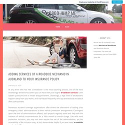 Adding services of a roadside mechanic in Auckland to Your Insurance Policy – 0800 Jump Me