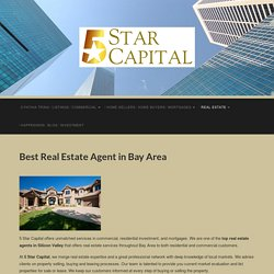 Top Real Estate Agents Services in Silicon Valley, Bay Area