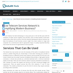 How Telecom Services Network Is Simplifying Modern Business? - InRaMS Tech