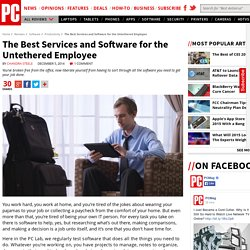 The Best Services and Software for the Untethered Employee