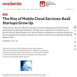 The Rise of Mobile Cloud Services: BaaS Startups Grow Up