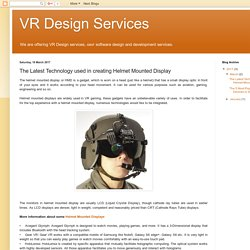 VR Design Services: The Latest Technology used in creating Helmet Mounted Display