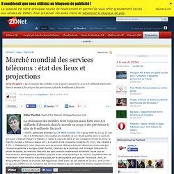 Marché mondial des services télécoms : état des lieux et projections