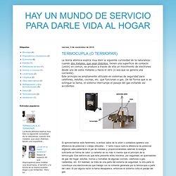 HAY UN MUNDO DE SERVICIO PARA DARLE VIDA AL HOGAR: TERMOCUPLA (O TERMOPAR)