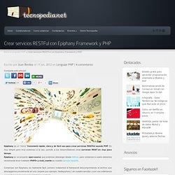 Crear servicios RESTFul con Epiphany Framework y PHP