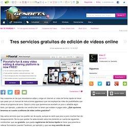Tres servicios gratuitos de edición de vídeos online
