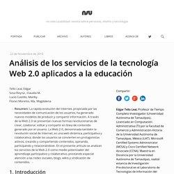 Análisis de los servicios de la tecnología Web 2.0 aplicados a la educación