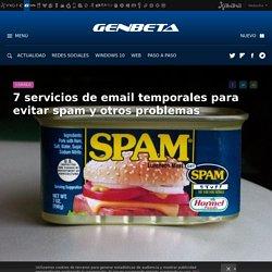 7 servicios de email temporales para evitar spam y otros problemas