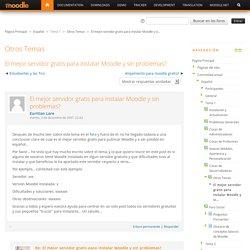 Español: El mejor servidor gratis para instalar Moodle y sin problemas?