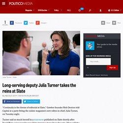 2014/09 [politico] Julia Turner takes the reins at Slate- POLITICO Media