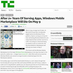 After 2+ Years Of Serving Apps, Windows Mobile Marketplace Will Die On May 9