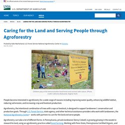 Caring for the Land and Serving People through Agroforestry
