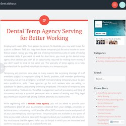 Dental Temp Agency Serving for Better Working