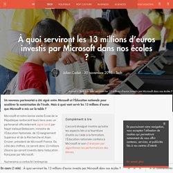 À quoi serviront les 13 millions d'euros investis par Microsoft dans nos écoles ? - Tech - Numerama