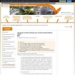 Servitude d'utilité publique par Jocelyne Dubois-Maury (2007)