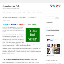 Servizi online per scoprire chi copia i tuoi contenuti