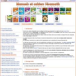 Manuels et Cahiers Sésamath - Téléchargements - Cahier Sésamath CM2 (2013)