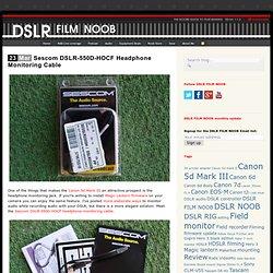 Sescom DSLR-550D-HOCF Headphone Monitoring Cable