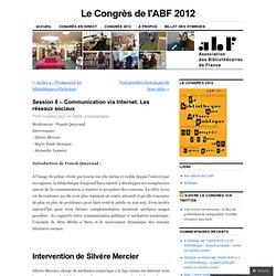 Session 6 – Communication via Internet. Les réseaux sociaux