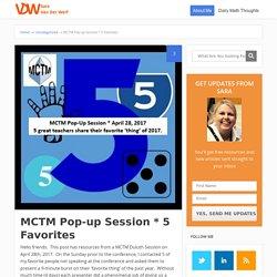 MCTM Pop-up Session * 5 Favorites - Sara VanDerWerf