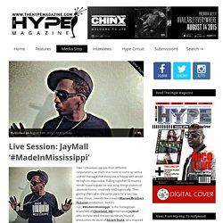 » Live Session: JayMall '#MadeInMississippi'