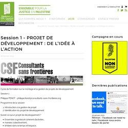 Session 1 - PROJET DE DÉVELOPPEMENT: DE L'IDÉE À L'ACTION