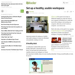 Set up a healthy, usable workspace