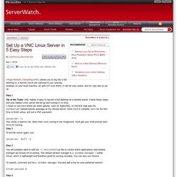 Set Up a VNC Linux Server in 5 Easy Steps
