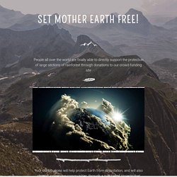 SET MOTHER EARTH FREE!