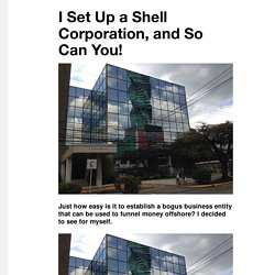I Set Up a Shell Corporation, and So Can You! - VICE