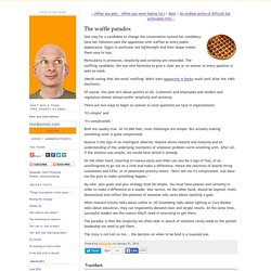 The waffle paradox