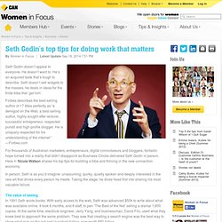 Seth Godin's top tips for doing work that...