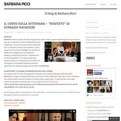 """Il corto della settimana – """"Perfetto"""" di Corrado Ravazzini"""