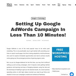 Setting Up Google AdWords Campaign in Less Than 10 Minutes!