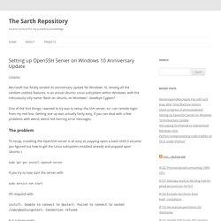Setting up OpenSSH Server on Windows 10 Anniversary Update