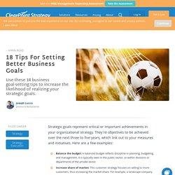18 Tips For Setting Better Business Goals